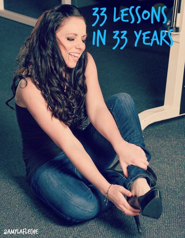 33 Lessons in 33 Years